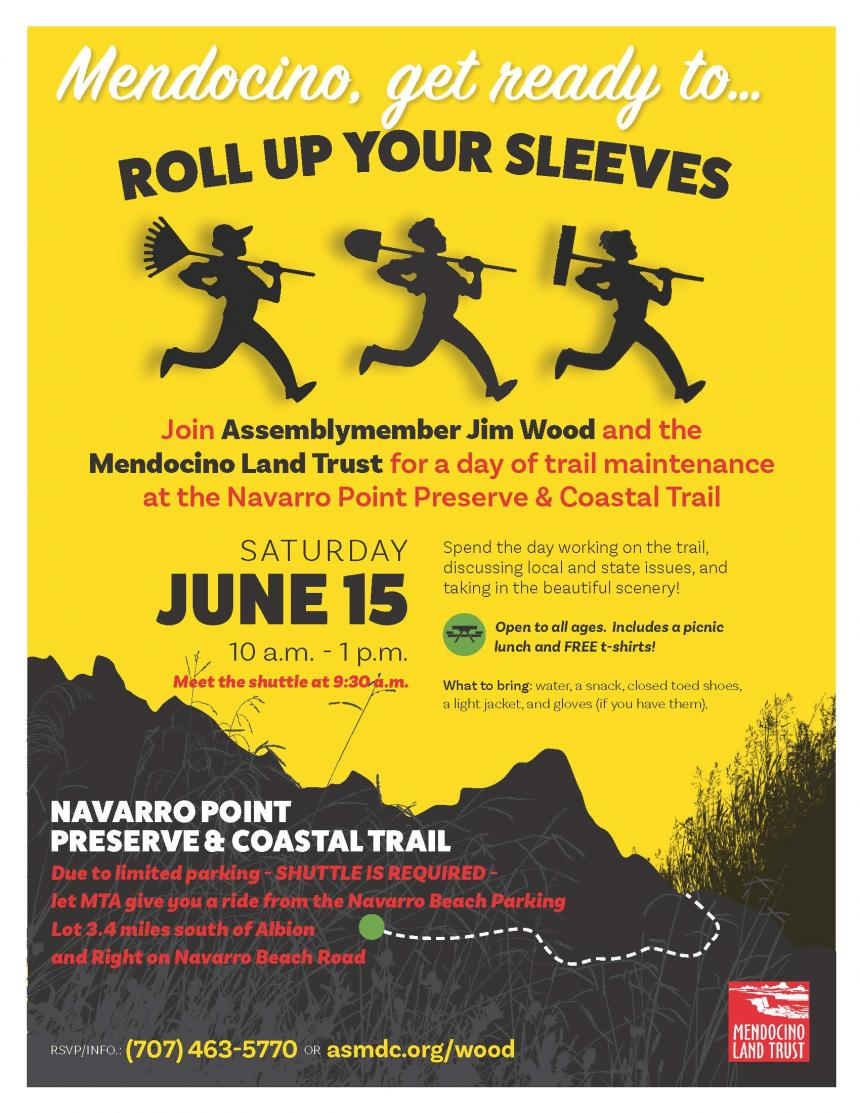 """Roll up Your Sleeves"" event in Mendocino on Saturday, June 15, 10:00 am to 1 pm. We'll be at the Navarro Point Preserve & Coastal Trail with the Mendocino Land Trust"